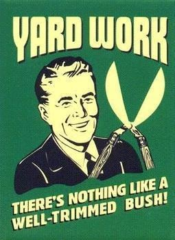 yard work memes funny