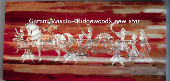 Garam Masala- Ridgewood's new star