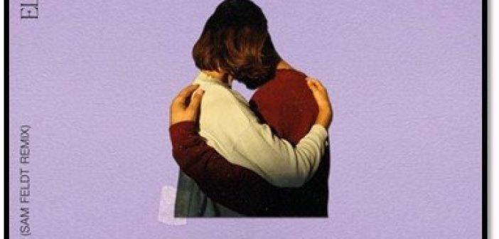 "SAM FELDT REMIXES ELDERBROOK'S SMASH SINGLE ""BACK TO MY BED"""