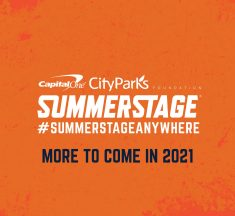 Capital One City Parks Foundation SummerStage Anywhere Announces 2021 Digital Series