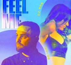 "Del-30 x DJ Rae Release ""Feel Me"""