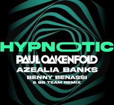 Azealia Banks joins Paul Oakenfold on Hypnotic Remix by Benny Benassi & BB Team