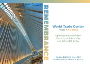 Remembrance World Trade Center Then & Now